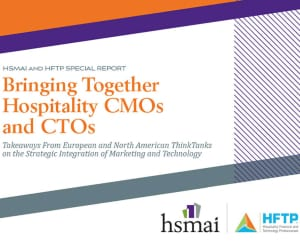 Bringing Together Hospitality CMOs and CTOs